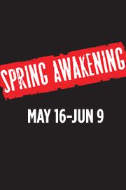 Spring Awakening - Theatre Horizon | May 16 - June 9 | Norristown, PA