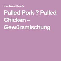 Pulled Pork ♡ Pulled Chicken – Gewürzmischung