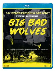 """""""Big Bad Wolves"""" de Quentin Tarantino. Big bad wolves es un thriller de venganza con toques de comedia negra. Una serie de brutales asesinatos entrelaza la vida de tres hombres: el padre de la última víctima, sediento de venganza un detective de policía que opera en los límites de la ley y un profesor de religión, principal sospechoso de los asesinatos. SUSPENSE"""