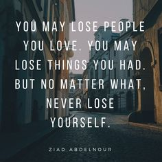 Ziad K. Abdelnour Quotes (Author of Economic Warfare) Lost People, Best Inspirational Quotes, You May, Always Remember, Betrayal, Losing You, No Worries, Meant To Be, Author