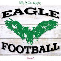 Eagle Football SVG | High School Football | High School Shirt | Eagle Tee Shirt | Cutting File for Silhouette, Cricut and Die Cut Machines by KellyLollarDesigns on Etsy