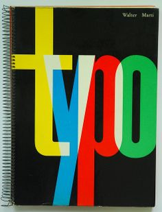 "Cover of Walter Marti's 1957 book ""Typo"" with countless examples of Swiss modern design and typography of that era."