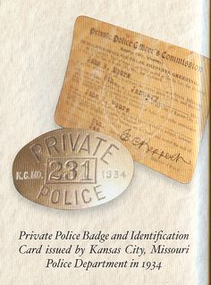 Private Police Badge and Identification Card issued by Kansas City Missouri Police Department in 1934
