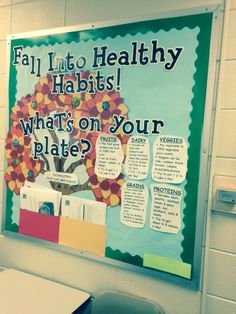Healthy habits bulletin board for fall. Made it for college elementary health class