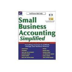 Small Business Accounting Simplified by Daniel Sitarz Successfully understand and manage your own small business accountin