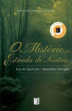 O Mistério da Estrada de Sintra - Eça de Queiroz e Ramalho Ortigão