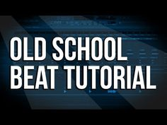(2) FL Studio Tutorial - How To Make OLD SCHOOL Hip Hop Beat [Tune Seeker] - YouTube
