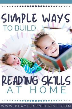 Let's give our children the advantage we want them to have with these simple ways to teach reading skills at home. Reading Skills, Teaching Reading, Child Development Activities, Toddler Development, Simple Way, T Home, Fun Activities, Children, Child Development