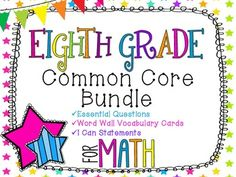 8th Grade Math Common Core Bundle! Everything You Need! *Neon Stars* INCLUDES: Essential Questions, I Can Statements, and Vocabulary Word Wall Cards for the ENTIRE year!
