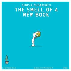 Simple pleasures: The smell of a new book I Love Books, New Books, Books To Read, Free Online Cartoons, Last Lemon, Love No More, Character Quotes, Joy Of Life, Wishes For You