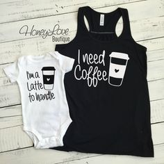 I need Coffee tank and Im a Latte to handle bodysuit SET - Bestie Shirts - Ideas of Bestie Shirts - I need Coffee tank and I'm a Latte to handle bodysuit SET flowy tank mommy and me mother daughter son matching outfit infant baby mom HoneyLoveBoutique John David, Mommy And Me Outfits, Mommy And Me Clothing, Mother Son Matching Outfits, Kids Clothing, Cute Baby Clothes, Clothes Uk, Online Clothes, Babies Clothes