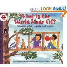 What Is the World Made Of? All About Solids, Liquids, and Gases (Lets-Read-and-Find-Out Science, Stage 2): Kathleen Weidner Zoehfeld, Paul Meisel: 9780064451635: Amazon.com: Books