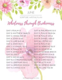 June Scripture Writing Plan - Wholeness through Brokenness — Whole Magazine Bible Study Plans, Bible Plan, Bible Study Tips, Bible Study Journal, Scripture Journal, Bible Prayers, Bible Scriptures, Bible Quotes, Writing Plan