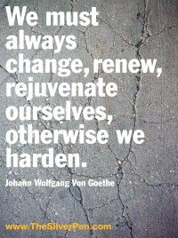 Noted speaker and breast cancer survivor, Hollye Jacobs, shares inspirational quotes including this Johann Wolfgang Von Goethe entry titled Change Renew. Super Quotes, Great Quotes, Quotes To Live By, Inspirational Quotes, Awesome Quotes, Wisdom Quotes, Breast Cancer Quotes, Johann Wolfgang Von Goethe, Soli Deo Gloria
