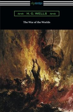 The War of the Worlds (Illustrated by Henrique Alvim Corr...