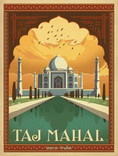 Taj Mahal, Agra India vintage travel poster                                                                                                                                                                                 More