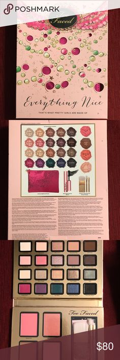 Too Faced Everything Nice Palette Too Faced Everything Nice Palette: 20 eyeshadows and four bronzer/blushes. Includes a glittery, pink pouch, three short-handled brushes, and a deluxe-sized Better Than Sex Mascara.  Limited Edition Too Faced Makeup Eyeshadow