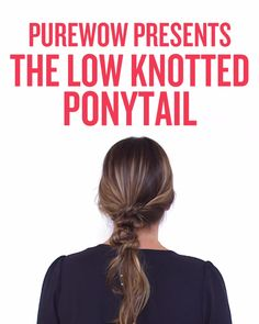 The perfect messy ponytail requires only two things: a handful of hair elastics and the ability to tie a simple knot. Watch to see how it's done.