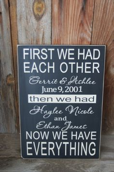 Items similar to First we had each other, now we have everything board- customizable Home decor wood sign, wedding, anniversary present with vinyl lettering on Etsy Vinyl Crafts, Vinyl Projects, Diy Projects To Try, Home Projects, Wood Crafts, Vinyl Lettering, First Home, Wood Signs, Beautiful Homes
