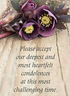 The death of a loved one is devastating for any individual, and it is very difficult to write condolences for death. However, you need to make sure that you write some heartfelt words of condolence for the loss of a loved one. Sympathy Verses, Sympathy Card Sayings, Words Of Sympathy, Condolence Messages, Sympathy Flowers, Sympathy Wishes, Words Of Condolence, Condolences Quotes, Christ