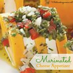 This Marinated Cheese Appetizer Recipe is a very colorful and tasty appetizer with a great presentation. A great dish to serve a crowd. Gourmet Appetizers, Appetizers For A Crowd, Cheese Appetizers, Appetizer Recipes, Snack Recipes, Cheddar Cheese Recipes, Baked Cheese, Great Recipes, Favorite Recipes
