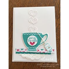 A Nice Cuppa - fun to create this card-  step by step tutorial on my blog today- www.lauramilligan.com  #teaparty #diyproject  #diycard  #stampinup #create