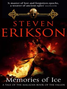 """Read """"Memories Of Ice (Malazan Book Of The Fallen by Steven Erikson available from Rakuten Kobo. The ravaged continent of Genabackis has given birth to a terrifying new empire: the Pannion Domin. Like a fanatical tide. The Supernatural, Got Books, Books To Read, Gates, Steven Erikson, Kindle, Empire, Deck, Fallen Book"""