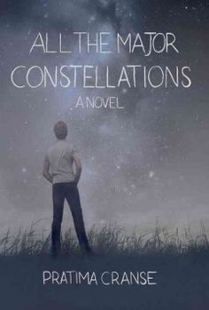 All the Major Constellations by Pratima Cranse #teen