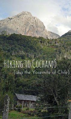 Hiking to Cochamó, aka Chile's Yosemite