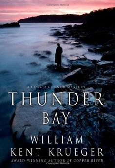 Thunder Bay: Just like any of the Cork O'Connor mystery/thrillers written by William Kent Krueger, Thunder Bay doesn't disappoint. There's even a love story thrown in which makes this book even more recommended.