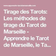 Tirage des Tarots: Les méthodes de tirage du Tarot de Marseille - Apprendre le Tarot de Marseille, le Tarot Divinatoire Paranormal, Constellations, Intuition, Karma, Zen, Mythology, Lotus, Boho, Medium