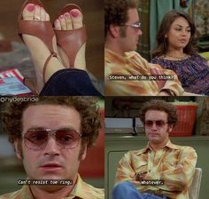 show Woah. Its an amazing ring an I dont give a crap Tv Quotes, Movie Quotes, Thats 70 Show, Hyde That 70s Show, Movies Showing, Movies And Tv Shows, Steven Hyde, Donna And Eric, That 70s Show Quotes