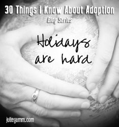 30 Things I Know About Adoption - series