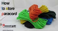 How To Store Paracord. Good article!