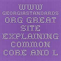 www.georgiastandards.org - great site explaining common core and lesson plans surrounding them