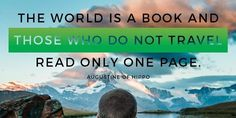7 Travel Quotes Only Those With a Wanderlust Will Understand