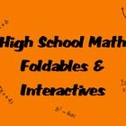 In this document you will find foldables and interactives to use in your high school math classroom.  There are currently 11 items in this document...