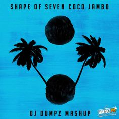 DJ Dumpz – Shape of Seven Coco Jambo (Ed Sheeran vs Mr President vs White Stripes)  Tracklist: – Ed Sheeran – Shape of You – Mr. President – Coco Jambo (Acapella) – The White Stripes – Seven Nation Army       #CocoJambo #DJDumpz #EdSheeran #MrPresident #Soundcloud #Track #WhiteStripes #Musik #Hiphop #House #Webradio #Breakzfm