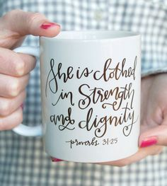Coffee Mug / Proverbs 31 / Bible Verse / Gift by LetteredLifeShop Diy Becher, Coffee Cups, Tea Cups, Coffee Coffee, Diy Mugs, Sharpie Mugs, Sharpie Paint, Sharpie Crafts, Sharpies