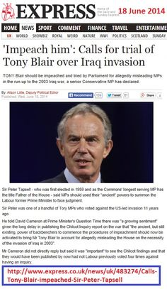 http://www.express.co.uk/news/uk/483274/Calls-Tony-Blair-impeached-Sir-Peter-Tapsell