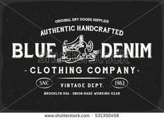 Blue Denim print in black and white for t shirt or apparel. Retro style graphic with old school typography for fashion and printing. Vintage effects are easily removable.
