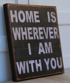 home i wherever i am with you, song, lyrics, quotes