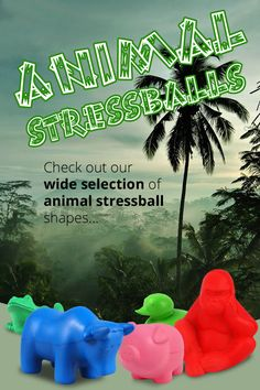 Animal Stressballs form Urofoam... http://ukstressballs.co.uk/animals.html