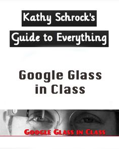 Use of Google Glass in the classroom for teaching and learning Business Education Classroom, School Classroom, Classroom Ideas, Google Glass, Teaching Tips, Higher Education, Teacher Resources, Elementary Schools, Lesson Plans