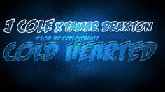 Jcole x Tamar Braxton- Cold Hearted type beat