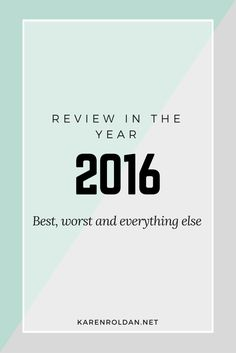 My 2016 had been full of struggles that I don't even want to look back. In fact, I am having doubts whether I should write a review in the year 2016 or not.