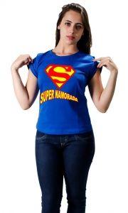 Camiseta Super Namorada - Camisetas Personalizadas, Engraçadas e Criativas
