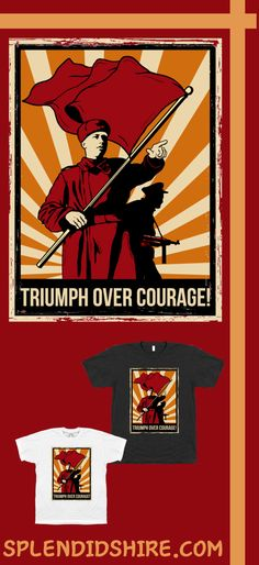 Triumph Over Courage!