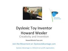 Dyslexic Advantage Talks to Toy Inventor Howard Wexler - YouTube #dyslexia #learningdisabilities