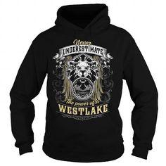 Cool WESTLAKE WESTLAKEBIRTHDAY WESTLAKEYEAR WESTLAKEHOODIE WESTLAKENAME WESTLAKEHOODIES  TSHIRT FOR YOU T shirts